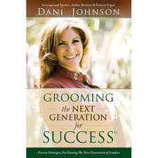 Dani johnson book grooming the next generation